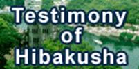 Testimony of Hibakusha